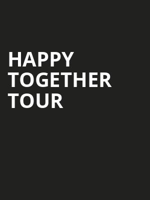 Happy Together Tour, Lowell Memorial Auditorium, Lowell